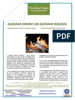 QUEMAR DINERO SIN QUEMAR RIQUEZA (Es) BURNING MONEY WITHOUT BURNING WEALTH (Es) DIRUA ERRE ABERASTASUNA ERRE GABE (Es)
