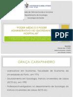 Poder Médico e Poder Administrativo no Quotidiano Soc Saúde