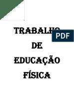 TRABALHO DE EDUCAÇÃO FÍSICA