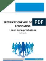 Le Specificazioni Del Conto Economico COSTO DELLA PRODUZIONE