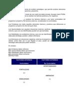 El FODA  es una herramienta de análisis estratégico