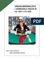 Subversion Imperialista Contra Venezuela Hacia El 2012 Ser o No Ser.