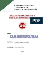 Analisis Estrategico Caja Metropolitana v1