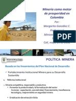 Minería como motor de prosperidad en Colombia - Ministerio de Minas y Energía Colombia