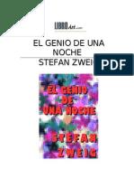 Zweig Stefan - El Genio de Una Noche