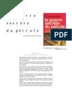 La Guerre Secrete Du Petrole (Jacques Bergie)
