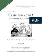 Crise Financeira - Resposta dos Bancos Centrais (versão 1.0)