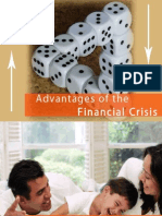 Advantages of Financial Crisis