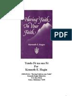 Kenneth E. Hagin  - Tendo fé na sua fé