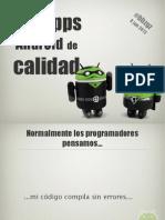 Hagamos aplicaciones Android de calidad