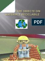 Prezentare Obiecte Din Materiale Reciclabile