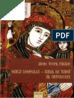 Teofil Paraian - Maica Domnului,Raiul de taina al Ortodoxiei