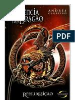 a essência do dragão - ressurreição - andrés carreiro