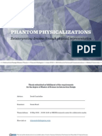 Interaction Design Master Thesis - Phantom Physicalizations - Representing Dreams Through Physical Representation