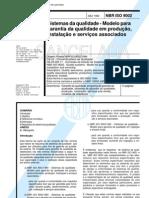 NBR ISO 9002 - Sistemas da qualidade - Modelo para garantia da qualidade em produção, instalação