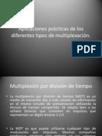 Aplicaciones prácticas de los diferentes tipos de multiplexación