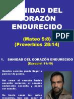 SANIDAD DEL CORAZÓN ENDURECIDO
