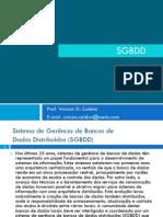 SGBDD - Prof Vinicius v2 2012