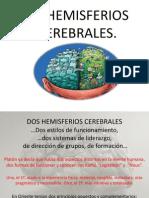 losdoshemisferioscerebralesamp-091226151944-phpapp01