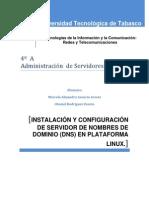 Instalación y configuración de Servidor De Nombres de Dominio (F)