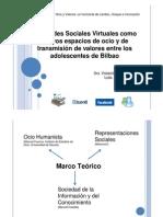Presentación Ociogune 2010. Las Redes Sociales Virtuales como nuevos espacios de ocio y de trasmisión de valores entre los adolescentes de Bilbao.