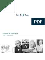 Triodos Bank - Nuestra Historia