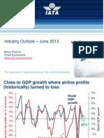IATA Industry Outlook Presentation Jun 2012