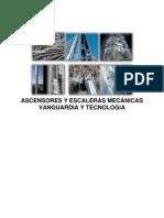 Ascensores y Escaleras Mecanicas. Vanguardia y Tecnologia