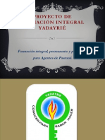 PROYECTO DE FORMACIÓN INTEGRAL YADAYRIÉ - presentación