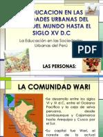 LA EDUCACION EN LAS SOCIEDADES URBANAS DEL PERÚ