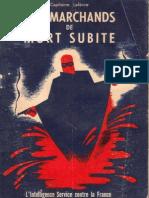 Capitaine Lefèvre - Les marchands de mort subite (1943)