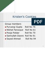 Kristen's Cookies Ppt Final