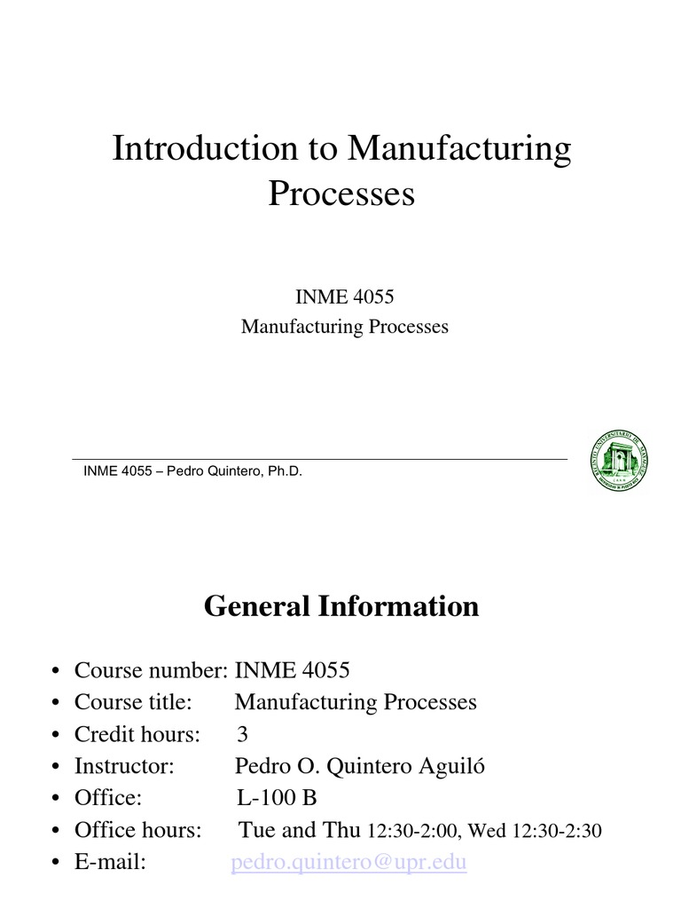 Lecture 1 Introduction to Manufacturing Processes   Metals   Alloy