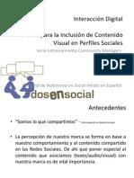 INTERACCIÓN DIGITAL GUÍA PARA LA INCLUSIÓN DE CONTENIDO VISUAL EN PERFILES SOCIALES