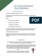 Yoga Tibetano - Los Cinco Ritos Tibetanos