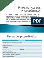 PRIMERA FASE DEL PROPEDÉUTICO