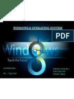 Windows 8 Os by Zohaib&Yousaf