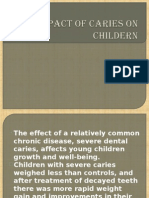 Impact of Caries on Childern