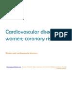 Cardiovascular diseases in women; coronary risk.