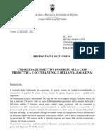 Mozione Provinciale- Chiarezza Di Obiettivi in Merito Alla Crisi Produttiva e Occupazionale Della Vallagarina!
