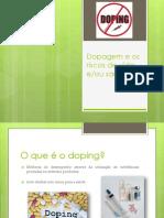 Dopagem e os riscos de vida e.pptx