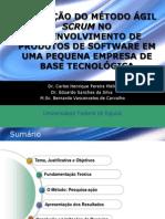 AplicaçãoDosMétodosÁgeisComScrum-04_BernardoVasconcelos_Colegas