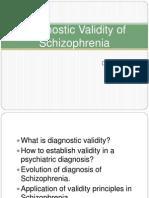Diagnostic Validity of Schizophrenia