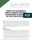 Impact of Alternate Public Transit and Rail Investment Scenarios on the Labor Market
