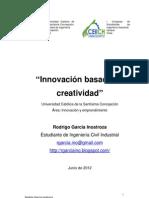 Innovación basada en creatividad CEIICH. Rodrigo García Inostroza
