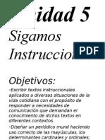 Unidad 5 Sigamos Instrucciones
