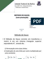 METODO DE GAUS COM PIVOTAÇAO 29-05-2012