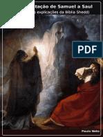 A manifestação de Samuel a Saul pela ótica da Bíblia Shedd