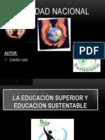 La Educacion Superior y La Educacion Sustentable
