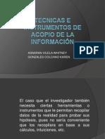 TECNICAS E INSTRUMENTOS DE ACOPIO DE LA INFORMACIÓN